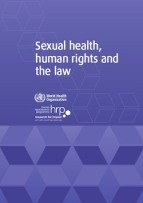 Thumbnail of front cover of the WHO report titled: Sexual Health, human rights and the law.