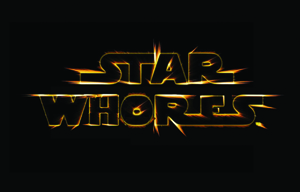 """""""star whores"""" presented in the font and style of the Star Wars logo"""