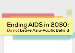 Ending AIDS in 2030: Do not leave Asia-Pacific behind